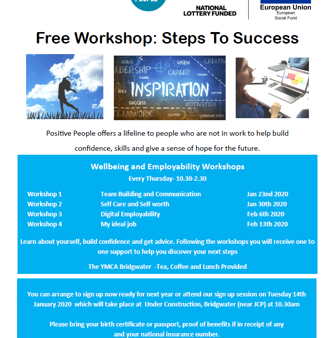Free Workshops: Steps to Success Sign up Tuesday 14th January 2020